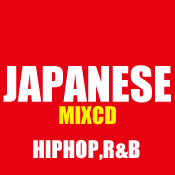 JAPANESE HIPHOP,R&B MIX CD