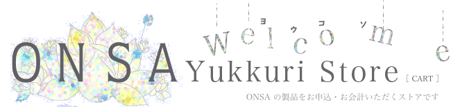 OFFICE ONSA | ONSA Yukkuri Store[ CART ]