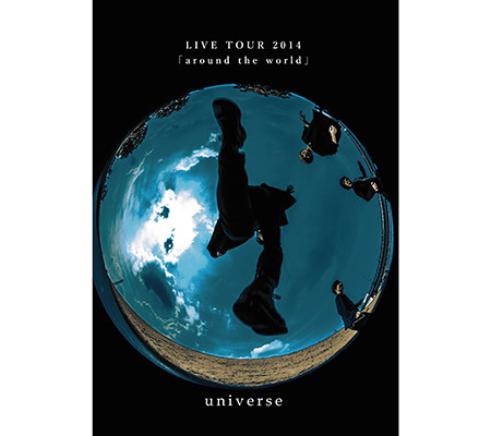 DVD 『LIVE TOUR 2014「around the world」』-universe