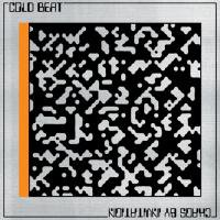 COLD BEAT -  CHAOS BY INVITATION (LP)