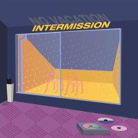 """NO VACATION - INTERMISSION (12""""E..."""