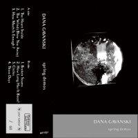 DANA GAVANSKI - SPRING DEMOS (CASS+DL)