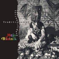MOJO BEATNIK - TRADITIONALIST (CD)