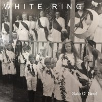 WHITE  RING - GATE OF GRIEF (LP+DL)