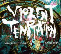 ゲバ棒 / Miracle Afro Public - Violent Temptation (CD)