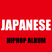 JAPANESE HIPHOP ALBUM