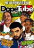 DopeTube Vol.3-HIP HOP VIDEO MIX-