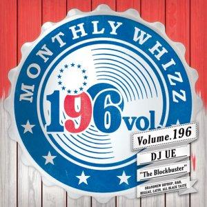 【MIX CD】DJ UE / Monthly Whizz(DJウエ / マンスリーウィズ) Volume.196