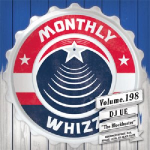 【MIX CD】DJ UE / Monthly Whizz(DJウエ / マンスリーウィズ) Volume.198