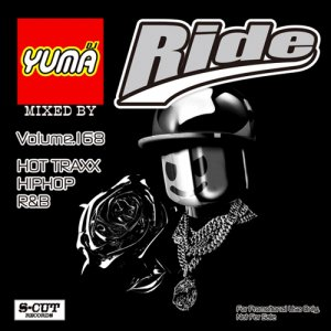【MIX CD】DJ YUMA / Ride(DJユーマ / ライド) Volume.168