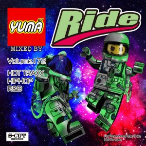 【MIX CD】DJ YUMA / Ride(DJユーマ / ライド) Volume.172