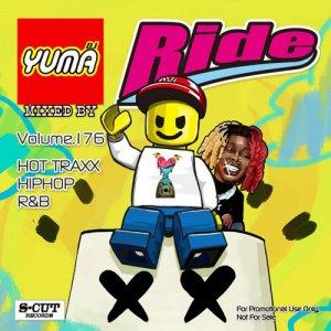 【MIX CD】DJ YUMA / Ride(DJユーマ / ライド) Volume.176