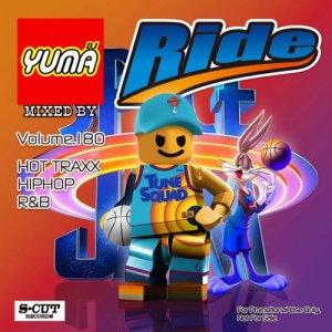 【MIX CD】DJ YUMA / Ride(DJユーマ / ライド) Volume.180