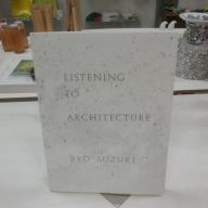 鈴木良 写真集「LISTENING TO ARCHITECTURE」