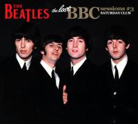 ザ・ビートルズ / ザ・ロスト・BBCセッションズ#3 <SATURDAY CLUB>