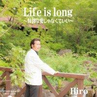 Life is long -特別な愛じゃなくていい-