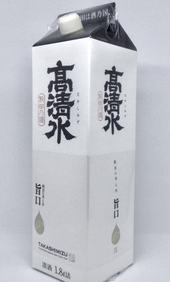 高清水 精選 1.800mlパック  ≪秋田地酒≫
