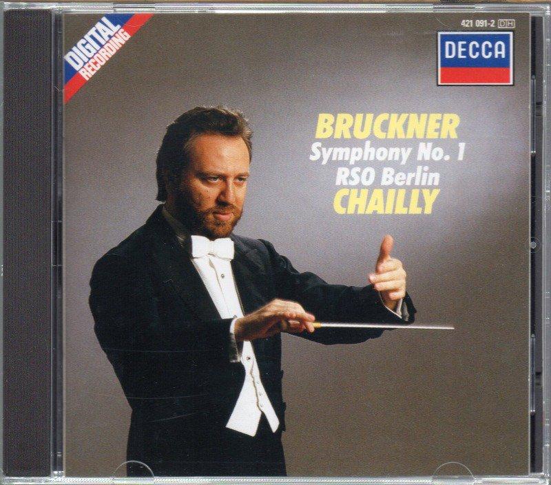 ブルックナー:交響曲第1番 (ウィーン版) シャイー=RSOB (外DECCA)