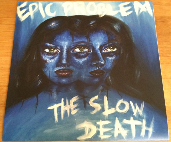 THE SLOW DEATH/EPIC PROBLEM - SPLIT (7'')