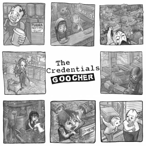 THE CREDENTIALS - GOOCHER (12'')