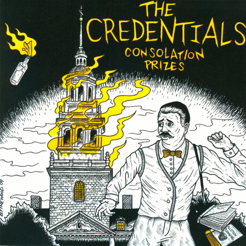 THE CREDENTIALS - CONSOLATION PRIZES (7'')