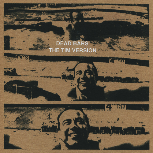 THE TIM VERSION/DEAD BARS - TOUR SPLIT (7'')