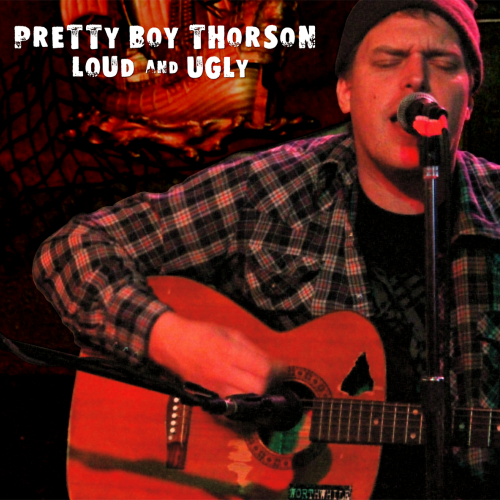 PRETTY BOY THORSON - LOUD AND UGLY (12'')