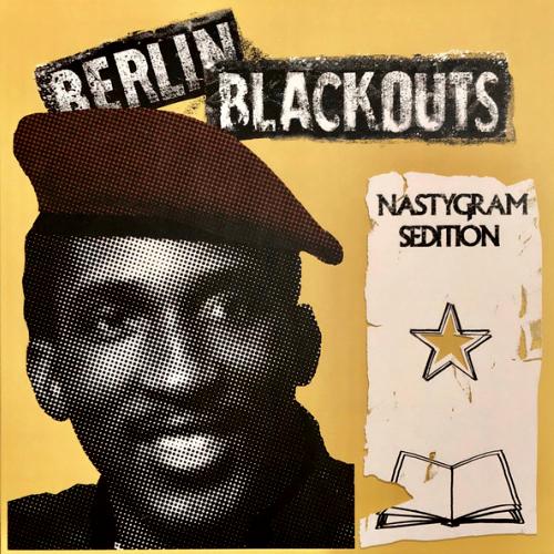 BERLIN BLACKOUTS - NASTYGRAM SEDITION (12'')