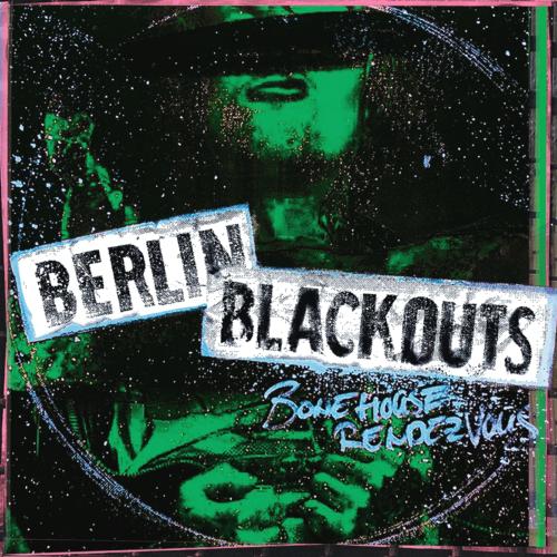 BERLIN BLACKOUTS - BONEHOUSE RENDEZVOUS (12'')