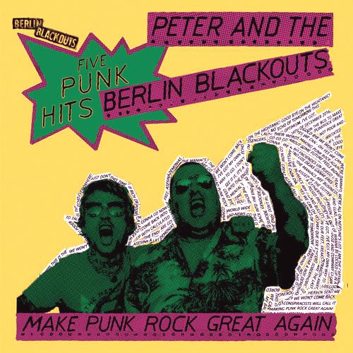 BERLIN BLACKOUTS - MAKE PUNK ROCK GREAT AGAIN (12'')