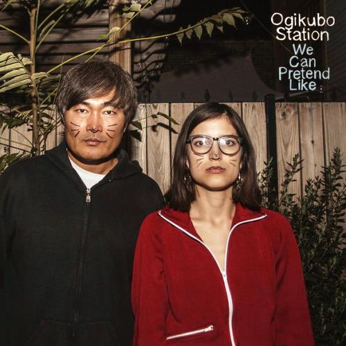 OGIKUBO STATION - WE CAN PRETEND LIKE (12'')