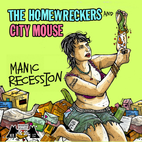 CITY MOUSE / THE HOMEWRECKERS - MANIC RECESSION (7'')
