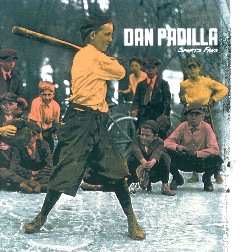 DAN PADILLA - SPORTS FANS (CD)