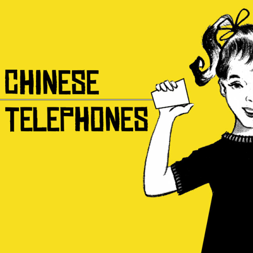 CHINESE TELEPHONES - ST (12'')