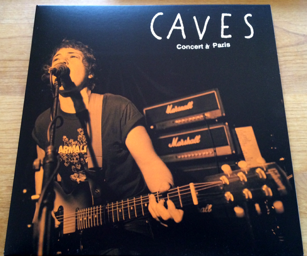 CAVES - CONCERT A PARIS (12'')