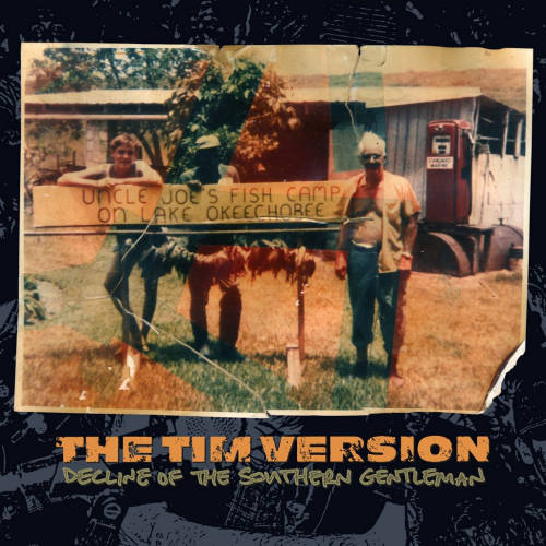 TIM VERSION - DECLINE OF THE SOUTHERN GENTLEMAN (12'')