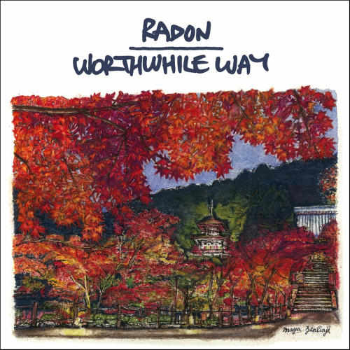 RADON/WORTHWHILE WAY - SPLIT (7''+PATCH)