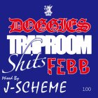 DOGGIES TRAP ROOM SHIT$ febb mixed by J-SCHEME