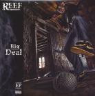 Reef the Lost Cauze-Big Deal(EP)<img class='new_mark_img2' src='//img.shop-pro.jp/img/new/icons50.gif' style='border:none;display:inline;margin:0px;padding:0px;width:auto;' />