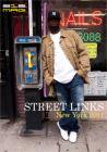 212mag #STREET LINKS New York 2011