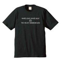 ヴェルヴェット・アンダーグラウンド / ホワイト・ライト/ホワイト・ヒート (6.2オンス プレミアム Tシャツ 4色)
