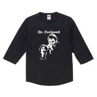 ドクター・フィールグッド / ステューピッディティ - ラグラン七分袖 (2色)