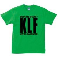 KLF / ホワット・タイム・イズ・ラブ? (BRIGHTGREEN)