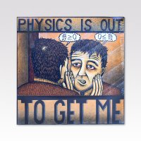 MICHAEL KNIGHT / Physics Is Out To Get Me / LP