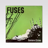 FUSES / EASTERN CITIES/ CD
