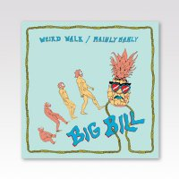 BIG BILL / WALK WALK / 7