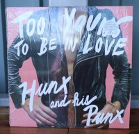 HUNX AND HIS PUNX / TOO YOUNG TO BE IN LOVE / LP