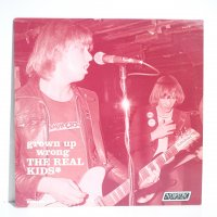 REAL KIDS / GROWN UP WRONG THE REALKIDS / LP