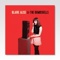 BLAIRE ALISE & THE BOMBSHELLS / JUST ANOTHER DAY / 7
