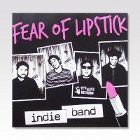 FEAR OF LIPSTICK/ INDIE BAND/ 7